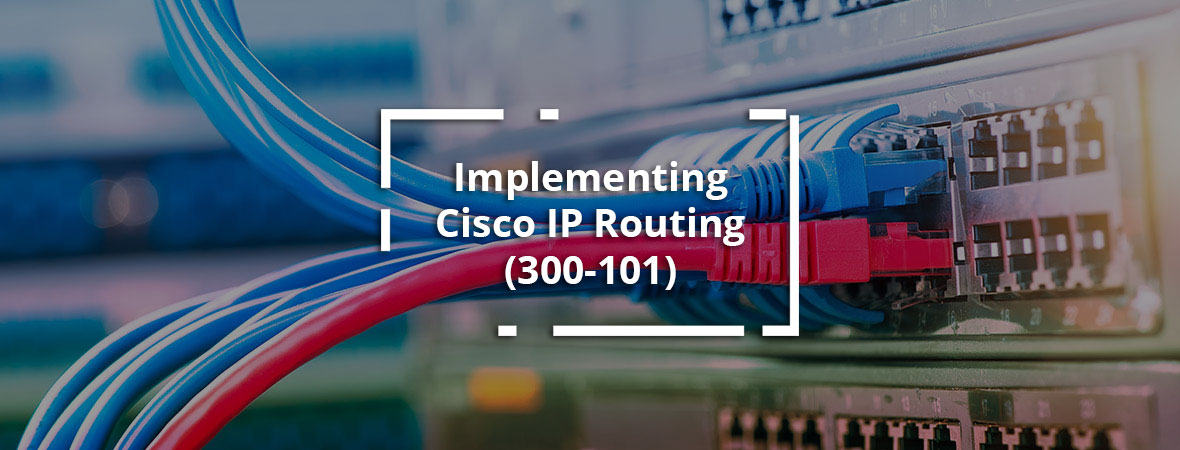 CCNP ROUTE : Implementing Cisco IP Routing (ROUTE)