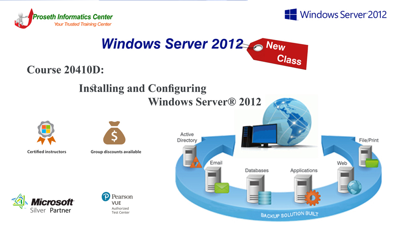 Course 20410D: Installing and Configuring Windows Server® 2012