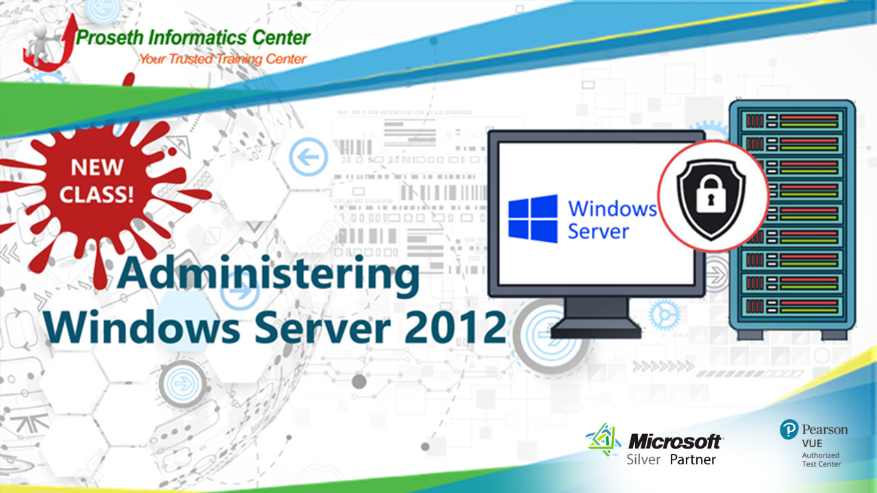 Course 20411D: Administering Windows Server® 2012