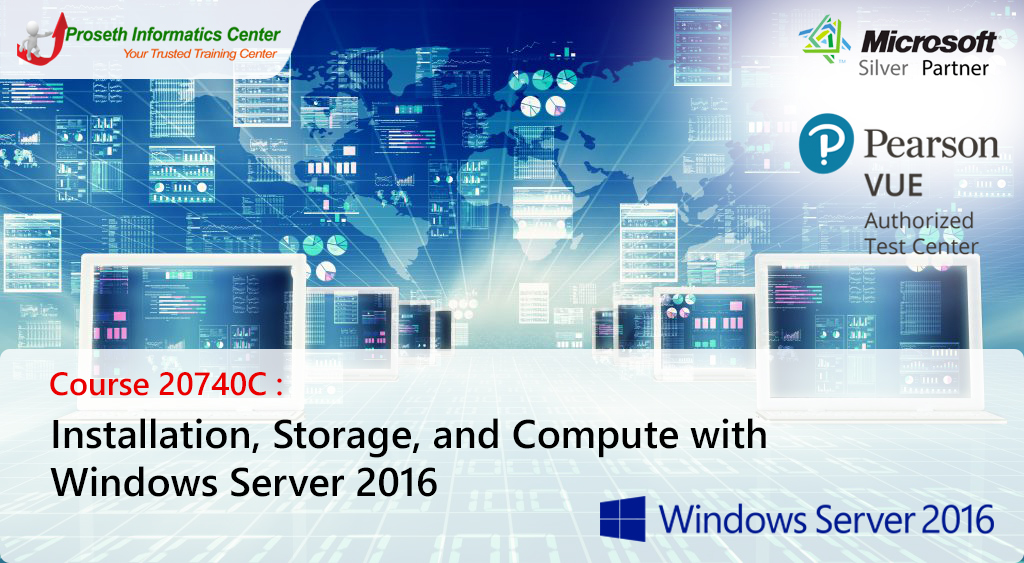 Course 20740C: Installation, Storage, and Compute with Windows Server 2016