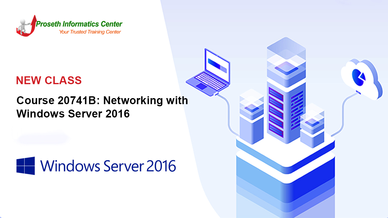 Course 20741B: Networking with Windows Server 2016