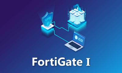 FortiGate Level 1