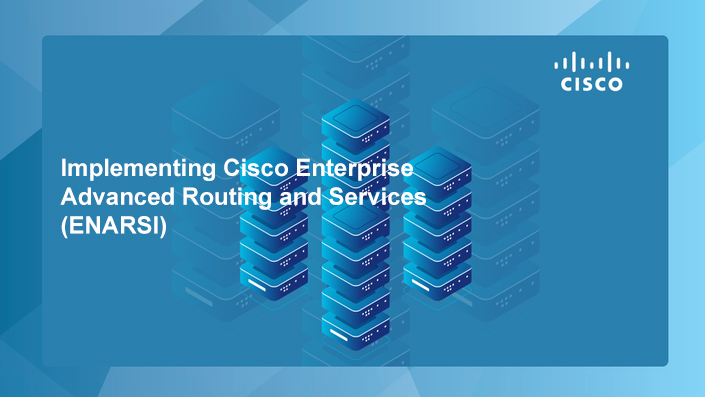 Implementing Cisco Enterprise Advanced Routing and Services (ENARSI) v1.0 (CCNP)